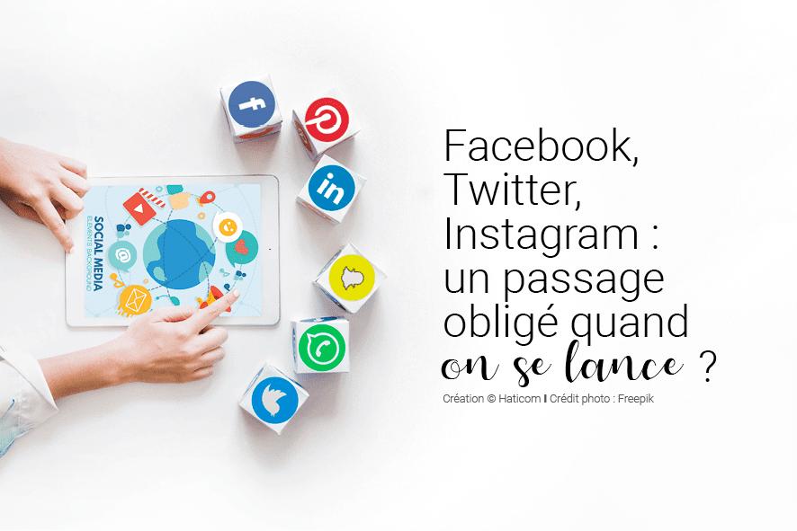 Visuel pour illustrer l'article 13 : Facebook, Twitter, Instagram : un passage obligé quand on se lance ?