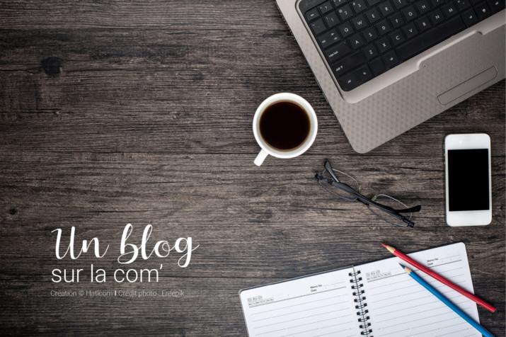 Visuel pour illustrer l'article 1 : Un blog sur la communication