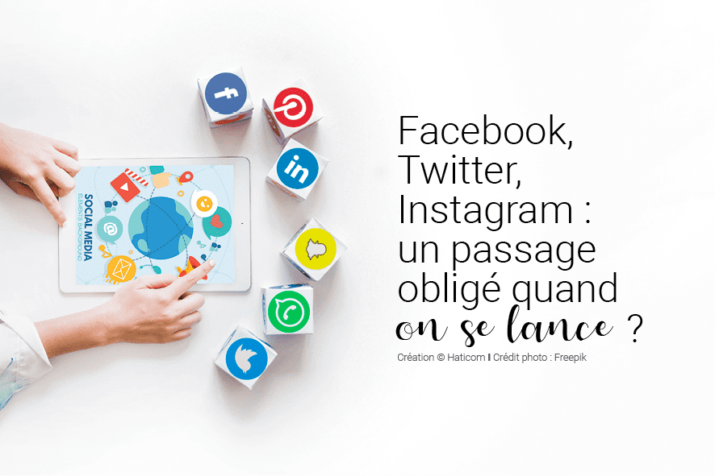 Visuel pour illustrer l'article 13 : Facebook, Twitter, Instagram : un passage obligé quand on se lance ?