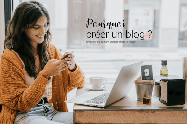 Visuel pour illustrer l'article 18 : Pourquoi créer un blog ?